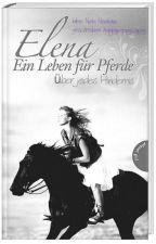 Elena - Ein Leben für Pferde - Teil 5 by happypeppycappy