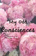 My Odd Consciences by fatelessly