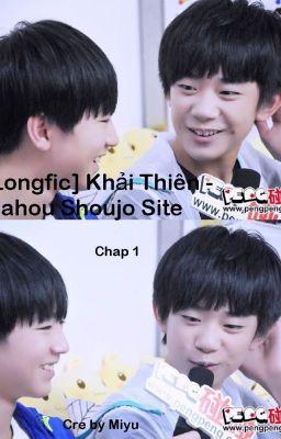 Đọc truyện [Longfic] Khải Thiên - Manhou Shoujo Site