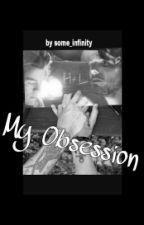 My Obsession(LarryStylinson) by some_infinity