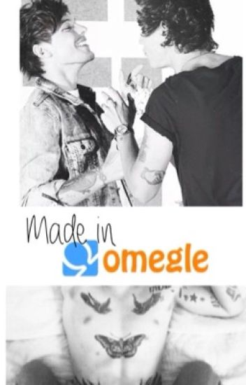 Made in Omegle. [sequel of Omegle]