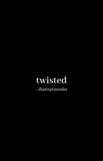 twisted ; shawn mendes