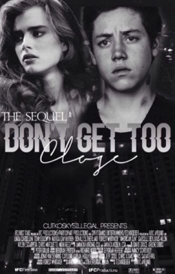 Don't Get Too Close; The Sequel ↠ Carl Gallagher