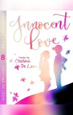 INNOCENT LOVE (MAY ENDING NA PO) by Cristina_deLeon