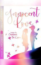 INNOCENT LOVE (Drama/Romance) *Editing In Progress by Cristina_deLeon