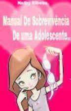 manual de sobrevivência de uma adolescente by NatashaRibeiro7