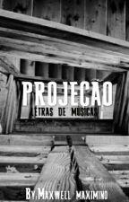 projeção by Xwell_maX