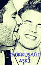 GÖKKUŞAĞI  AŞKI  (GAY) by gkhntsn