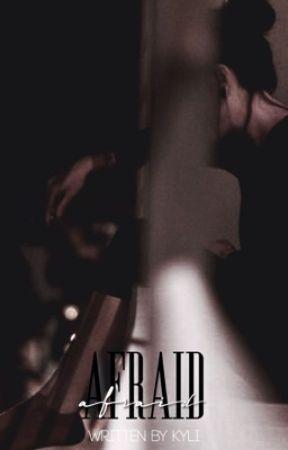 Afraid |Domestic Violence| by babyycalum