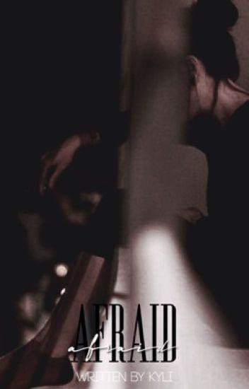Afraid |Domestic Violence|