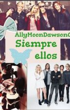 Siempre Ellos by AllyMoonDawson003