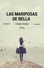 Las mariposas de Bella y otros poemas. by GabrielFitzGerald