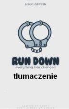 Run Down - tłumaczenie // 1D by paarry