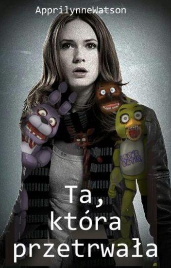 Five Nights at Freddy's-Ta, która przetrwała- cz.1