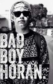 Bad Boy Horan. by Its_Totally_Makayla