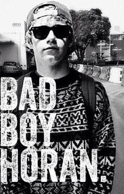 Bad Boy Horan.