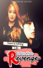 Better Than Revenge by witheredtrust