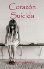 Corazón Suicida (Poesias-Frases) by IrisMagnano1D