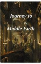 Journey to Middle Earth: LOTR Fanfic by Victoria_Hedwig14