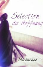 Selection~ Die Hoffnung *on Hold* by _sunshine16_