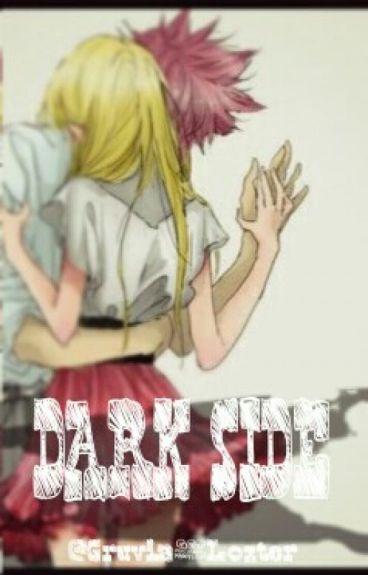 Dark Side || Fairy Tail [Nalu]