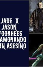 Enamorando a un asesino-Jason Voorhees/Jade by EnanadeLali