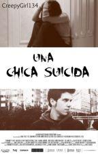 Una Chica Suicida (Rubius y Tú) by CreepyGirl134