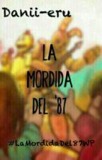 La Mordida del '87 by danii-eru