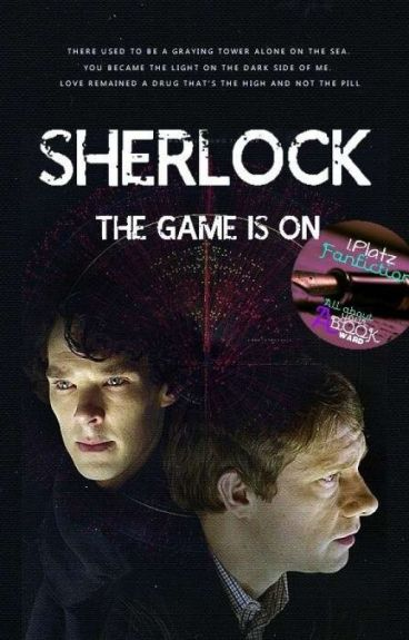 Sherlock - The game is on #Wattys2016