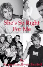 She's So Right For Me (McBusted Fanfic) by hypnotisedbymcbusted