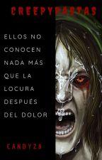 Creepypastas. by CandyZ8