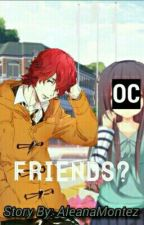 Friends? Sho hinakawa X OC by Eshcusemi