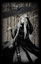 Working for the Undertaker - UndertakerxOC - DISCONTINUED by Sunekoya