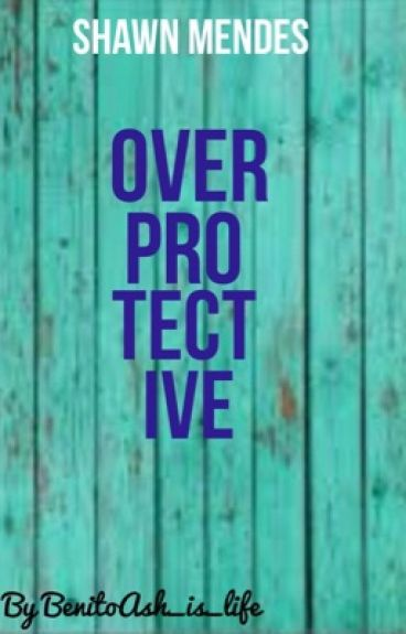 Overprotective • Shawn Mendes