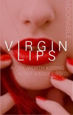 Virgin Lips by iAdorable