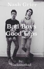 Bad boys.Good lips. - Nash Grier by blackisnotbad