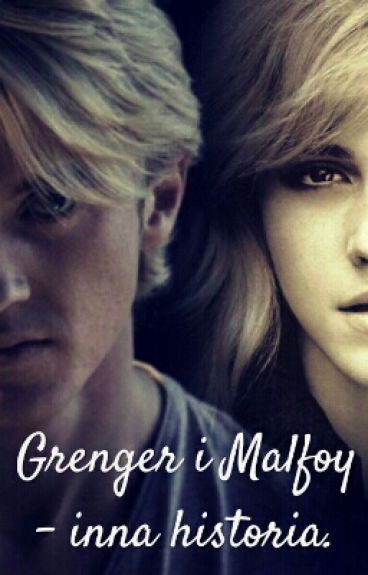 Granger i Malfoy - inna historia (Dramione)