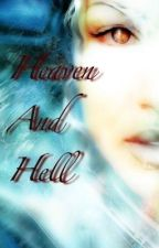 Heaven and Hell by MariahSantos