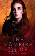 The Vampire Bride (Book 4 The Black Craft Saga) by MyCraft