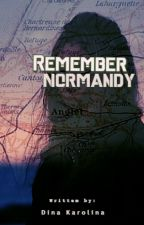 Remember Normandy by Diana0304