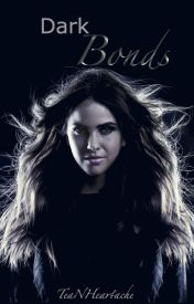 Dark Bonds  by TeaNHeartache