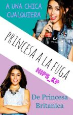 PRINCESA A LA FUGA by Hips_KP