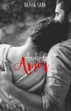 Ardente Amor by RaissaFerreira01
