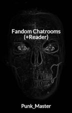Fandom Chatrooms (+Reader) by pastel-eyes