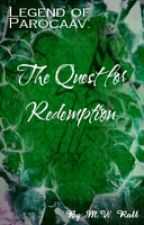 Legend of Parocaav: The Quest for Redemption (First Draft) by MichaelWRoll