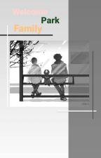 Welcome Park Family|BaekYeol by EllaSkyy