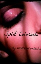Split Colorado (Editing and Resconstruction) by WildChildfromtheSea