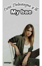 """My Bae"" Cara Delevingne & Tu. by RememberTheLove15"