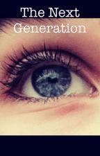 The Next Generation by chbandspqrchild