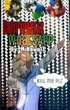 Creepypasta Whatsapp by Mikawa13